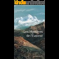 Les mystères de l'Everest (Editions du Mont-Blanc) (French Edition)