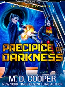 Precipice of Darkness - A Military Hard Science Fiction Epic (Aeon 14: The Orion War Book 7)