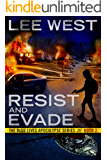 RESIST AND EVADE: A Post Apocalyptic EMP Thriller (The Blue Lives Apocalypse Series Book 2)