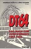 DT 64. Das Buch zum Jugendradio 1964 - 1993