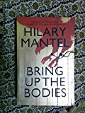 Bring up the Bodies: Booker Prize Winner 2012