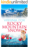 Rocky Mountain Snow (Rocky Mountain Serie 13) (German Edition)