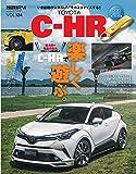 スタイルRV Vol.124 トヨタ C-HR (NEWS mook RVドレスアップガイドシリーズ Vol. 124)