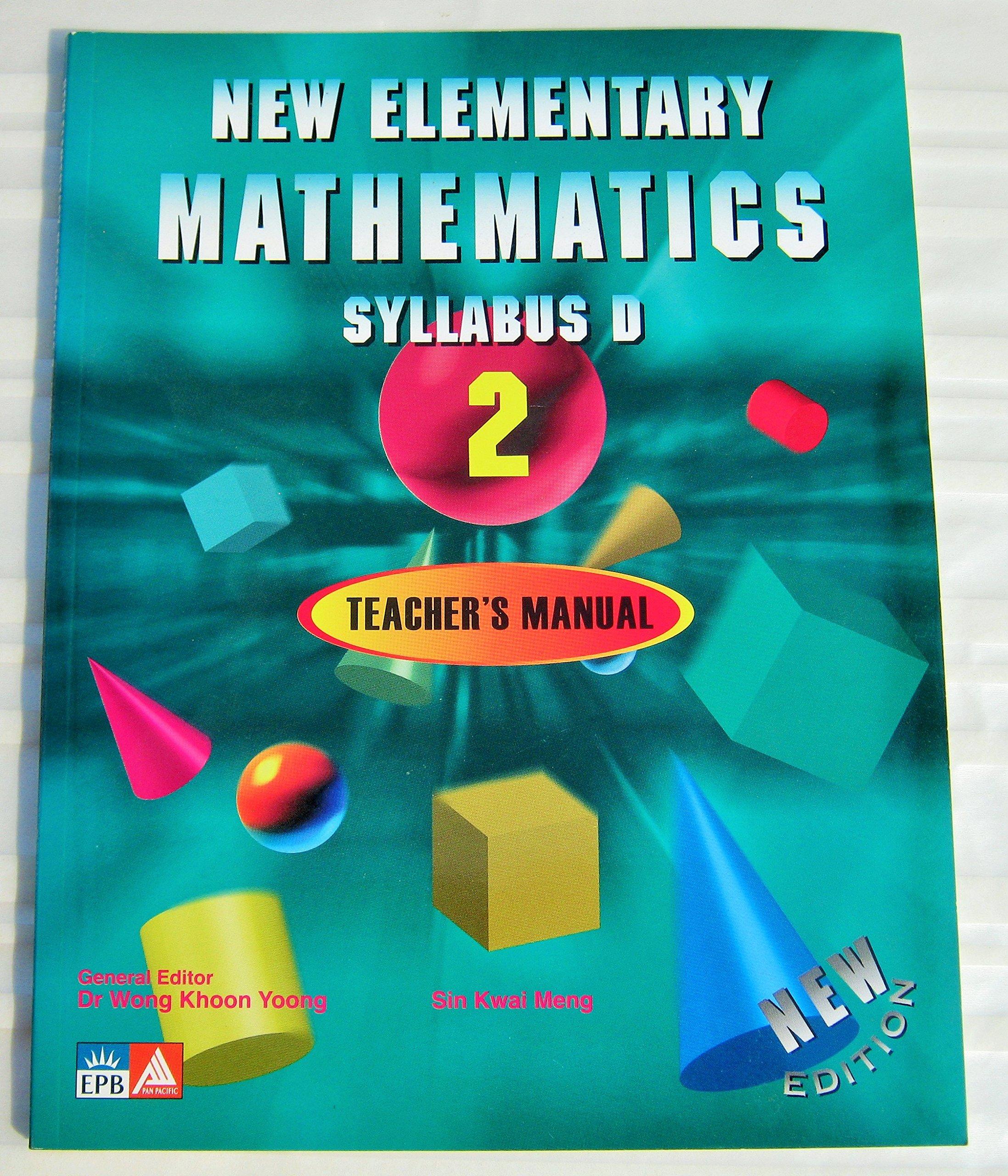 New Elementary Mathematics (Syllabus D/Book 2, Teacher\'s Manual ...