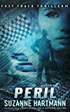 Peril: a Novel (Fast Track Thrillers Book 1)