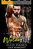 Wylde Ride: A Bad Boy Billionaire Romance