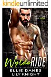 Wylde Ride: A Bad Boy Billionaire Romance