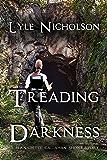 Treading Darkness (A Bernadette Callahan Short Story)