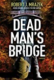Dead Man's Bridge: A Jake Cantrell Mystery (Jake Cantrell Mysteries)