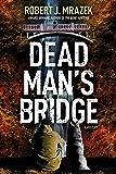 Dead Man's Bridge: A Jake Cantrell Mystery