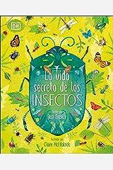 La vida secreta de los insectos Hardcover