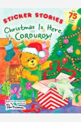 Christmas Is Here, Corduroy! Paperback