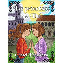 Las princesas de Ilul (Spanish Edition) Oct 15, 2014