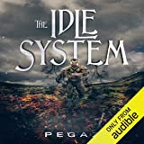 The Idle System: The New Journey: A LITRPG Series, Book 1