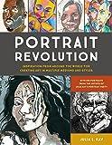 Portrait Revolution: Inspiration from Around the