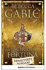 Das Lächeln der Fortuna: Erweiterte Ausgabe (Waringham Saga 1) (German Edition) Kindle Edition