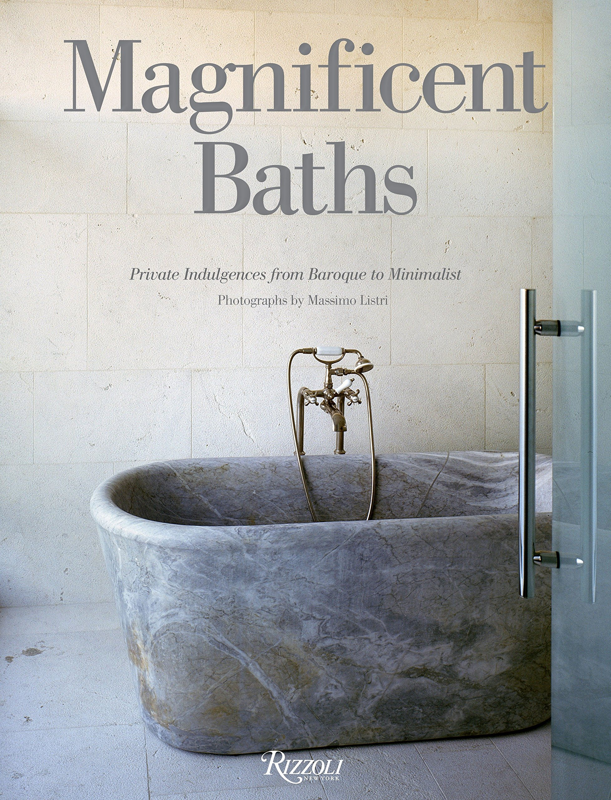 Read Online Magnificent Baths: Private Indulgences from Baroque to Minimalist PDF Text fb2 ebook