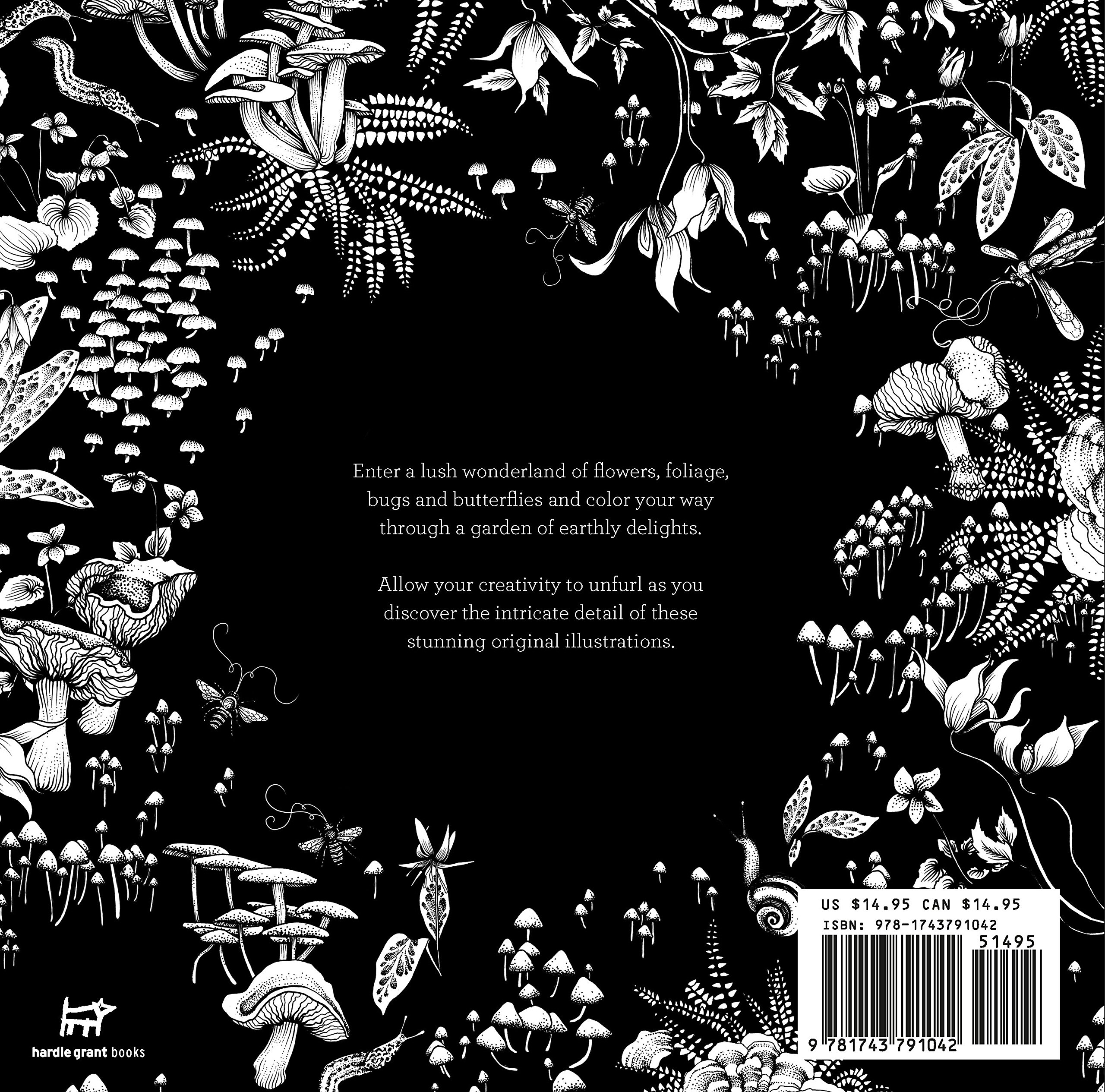 The Garden Of Earthly Delights: A Lush Wonderland Of Coloring For Adults:  Adriana Picker: 9781743791042: Amazon: Books