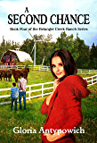 A Second Chance (The Belanger Creek Ranch Series Book 4)