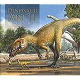 Dinosaur Art II: The Cutting Edge of Paleoart