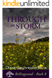 Through the Storm (Bellingwood Book 8) (English Edition)