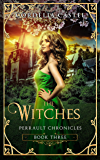 The Witches (Perrault Chronicles Book 3)
