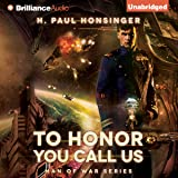 To Honor You Call Us: Man of War, Book 1