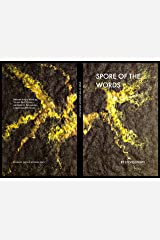 Spore Of The Words Kindle Edition