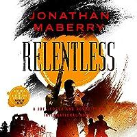 Relentless: A Joe Ledger and Rogue Team International Novel