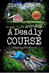 A Deadly Course: A Sugarbury Falls Mystery (Sugarbury Falls Mysteries Book 1) Kindle Edition
