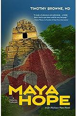 MAYA HOPE: A Medical Thriller (A Dr. Nicklaus Hart Novel Book 1) Kindle Edition