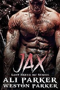 Jax: (A Gritty Bad Boy MC Romance) (The Lost Breed MC Book 3)