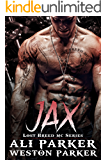 Jax: (A Gritty Bad Boy MC Romance) (The Lost Breed MC Book 3)