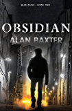 Obsidian: Alex Caine Book 2