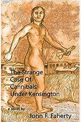 The Strange case of cannibals under Kensington Kindle Edition
