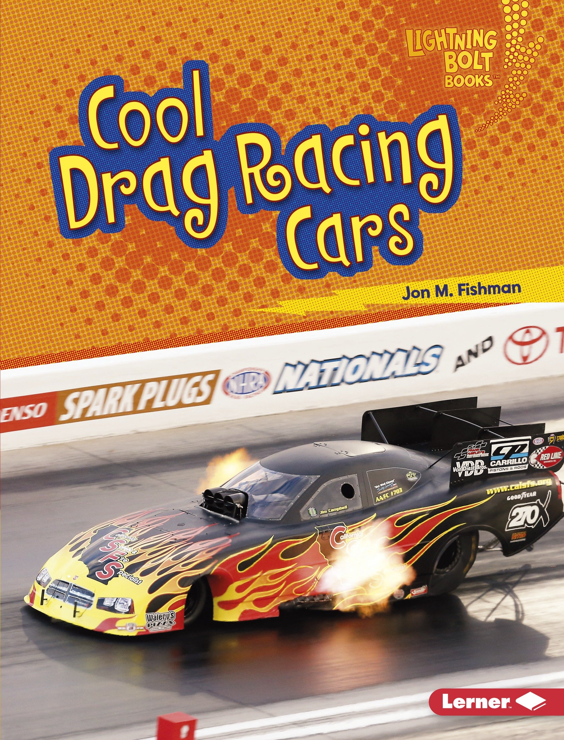 Cool Drag Racing Cars (Lightning Bolt Books: Awesome Rides)