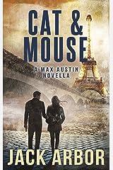 Cat & Mouse: A Max Austin Short Kindle Edition