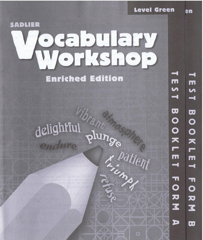 Read Online TEST BOOKLET FORM AB SADLIER VOCABULARY WORKSHOP ENRICHED EDITION LEVEL GREEN PDF