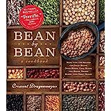Bean by Bean: A Cookbook: More than 175 Recipes for Fresh Beans, Dried Beans, Cool Beans, Hot Beans, Savory Beans, Even Sweet