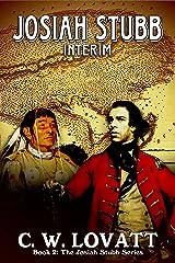 Josiah Stubb: Interim Kindle Edition