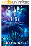 Stars on Fire (War of the Three Planets Book 7)