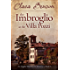 The Imbroglio at the Villa Pozzi (An Angela Marchmont Mystery Book 6)