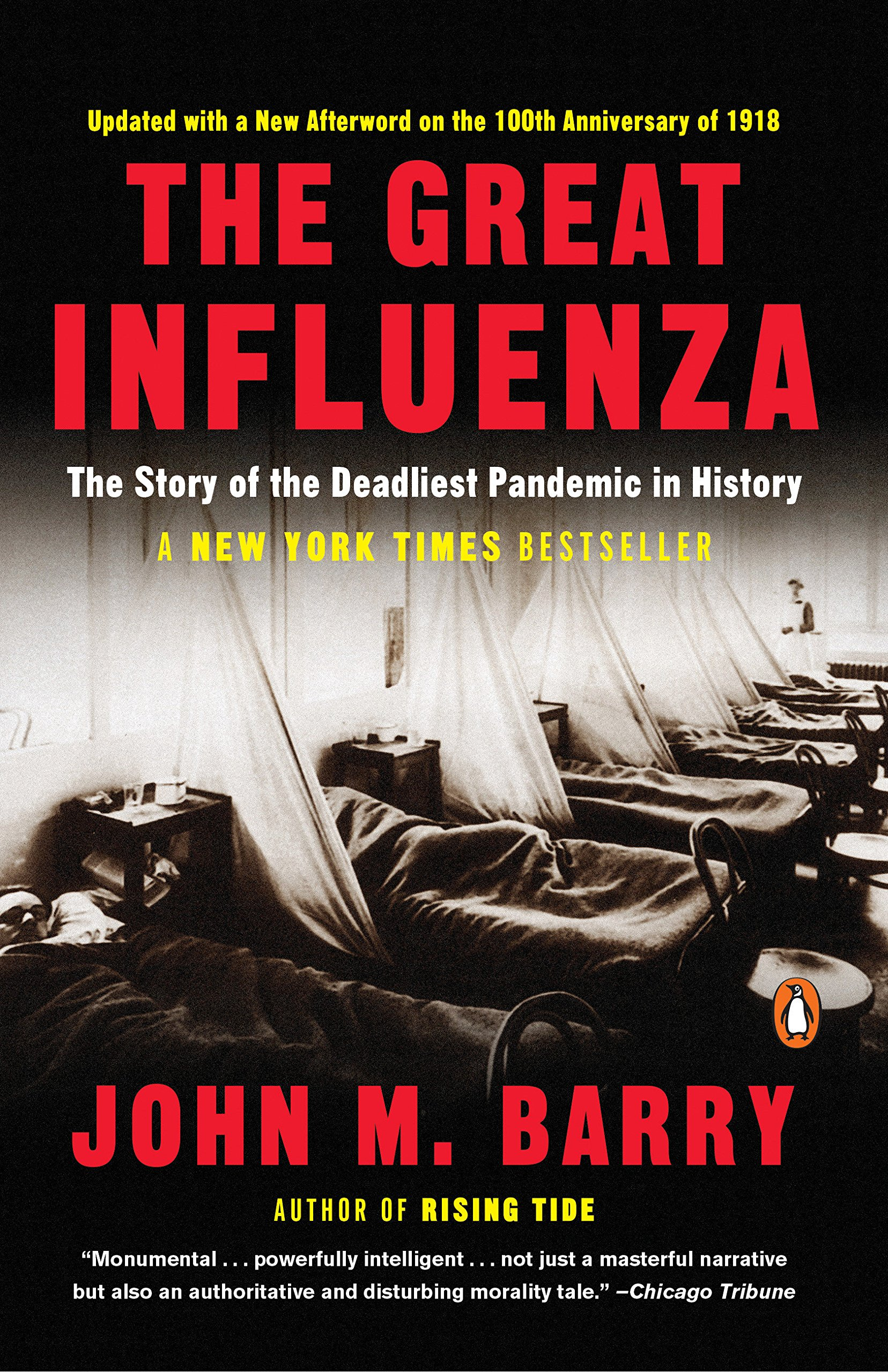 The Great Influenza  The Story Of The Deadliest Pandemic In History