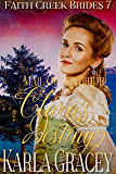 Mail Order Bride - Clara's Destiny: Clean and Wholesome Historical Western Mail Order Bride Inspirational Romance (Faith Creek Brides Book 7)