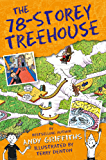 The 78-Storey Treehouse (The Treehouse Books Book 6) (English Edition)