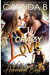 Crazy Love: A Rock Star Romance (Adrenaline Book 1)
