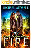 Fight Fire With Fire: An Urban Fantasy Action Adventure (The Unbelievable Mr. Brownstone Book 7)