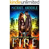 Fight Fire With Fire: An Urban Fantasy Action Adventure (The Unbelievable Mr. Brownstone Book 7) book cover