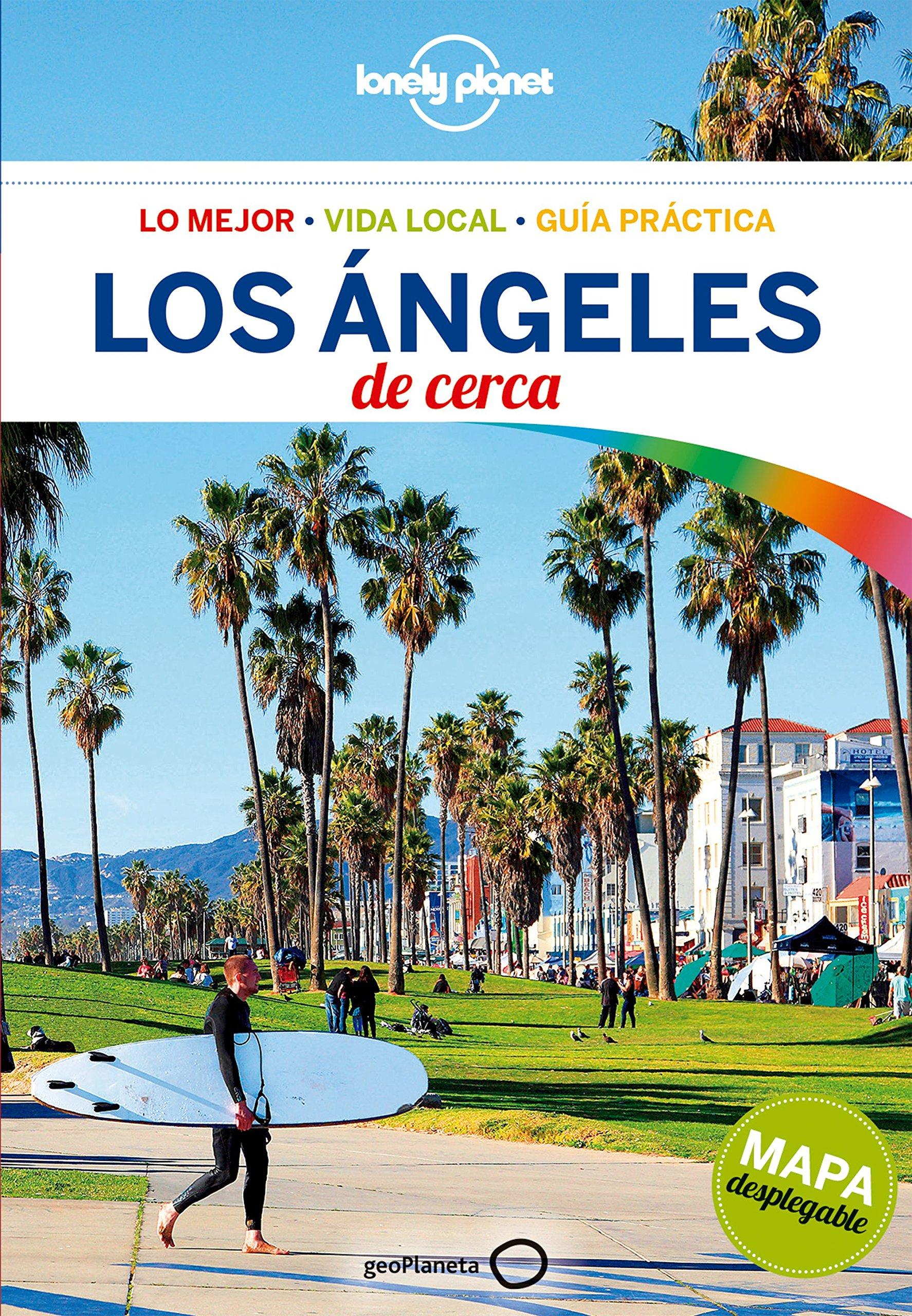 Los Ángeles De cerca 4 (Guías De cerca Lonely Planet): Amazon.es: Bender, Andrew, Bonetto, Cristian, Gómez Aragón, Carmen: Libros