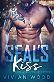 SEAL's Kiss: A Small Town Bad Boy Romance